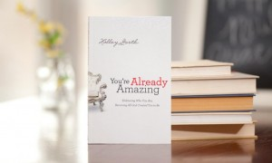 You're Already Amazing! by Holley Gerth {A Book Review}