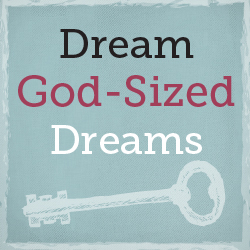 Dream-God-sized-Dreams