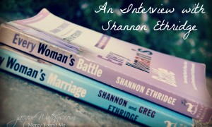When Your Heart Longs for Healing {An Interview with Shannon Ethridge}