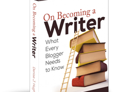 If You Really Want to Know How to Become A Writer