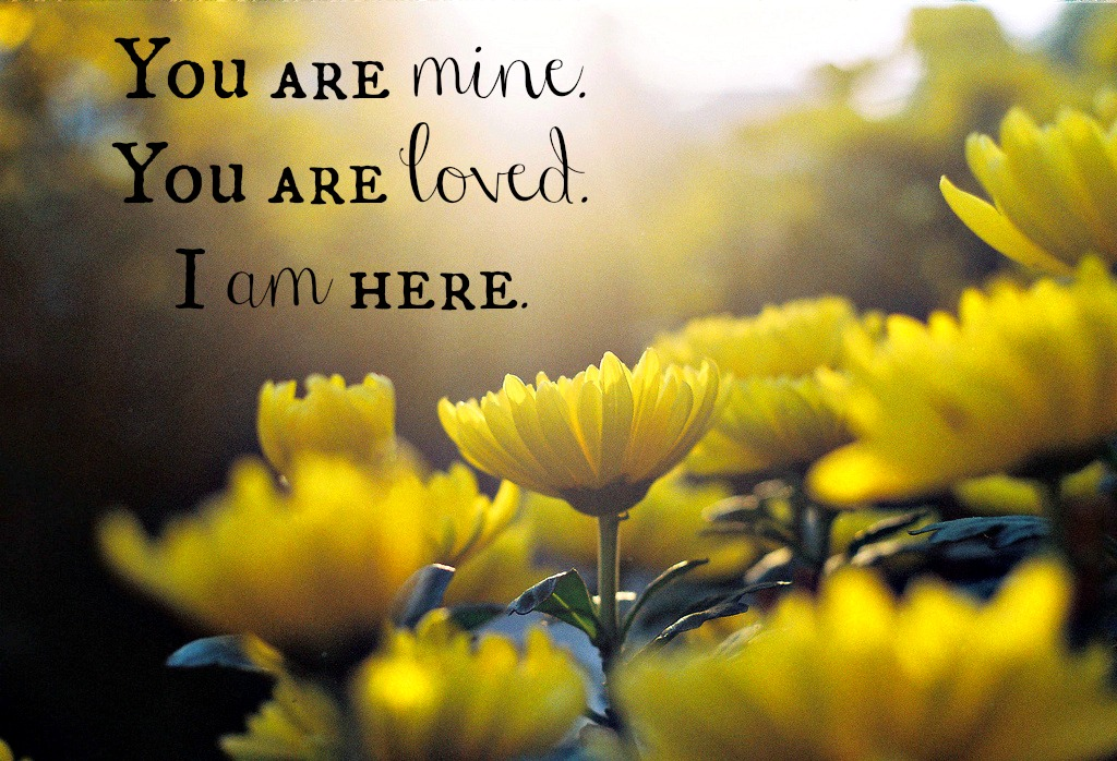 When You Doubt God is Here I am here letters from God YellowMuminSunb