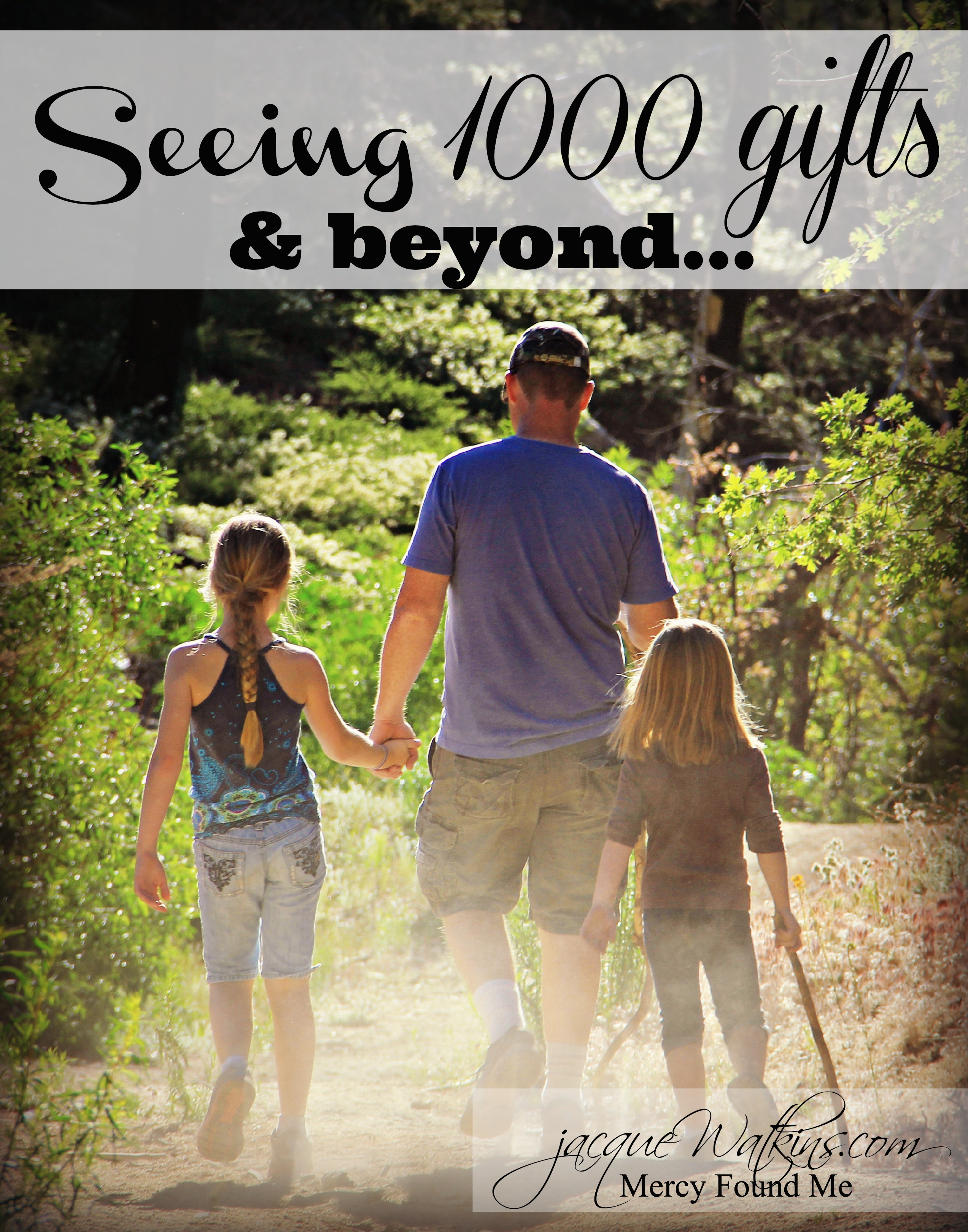 Giving Thanks :: Seeing 1000 Gifts and Beyond