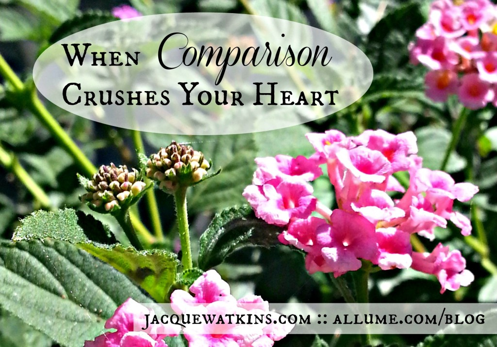 When Comparison Crushes Your Heart and Steals Your Joy
