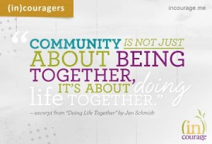 community is about being together