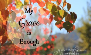 My Grace is Enough--Letters from God