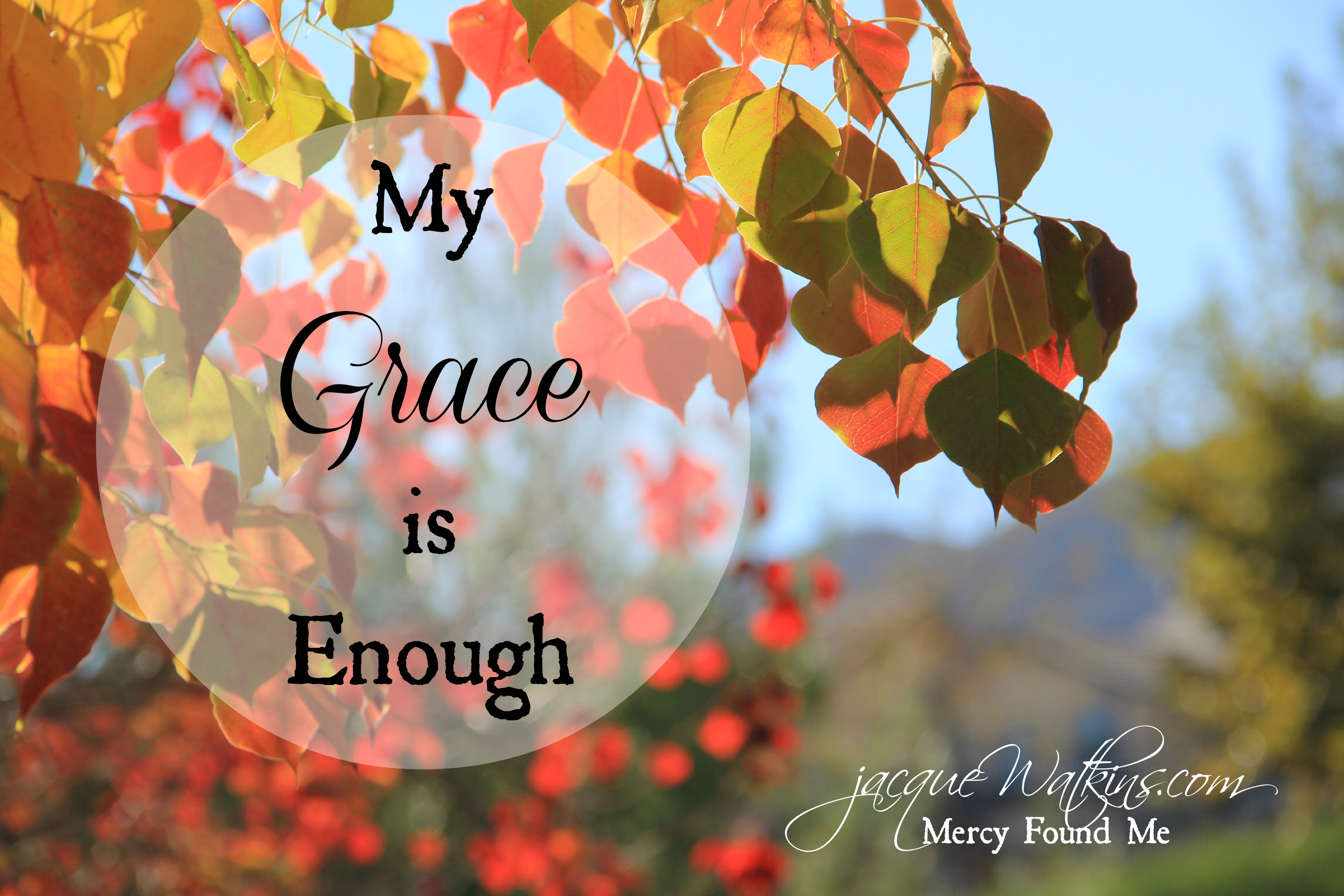 My Grace is Enough {Letters from God}