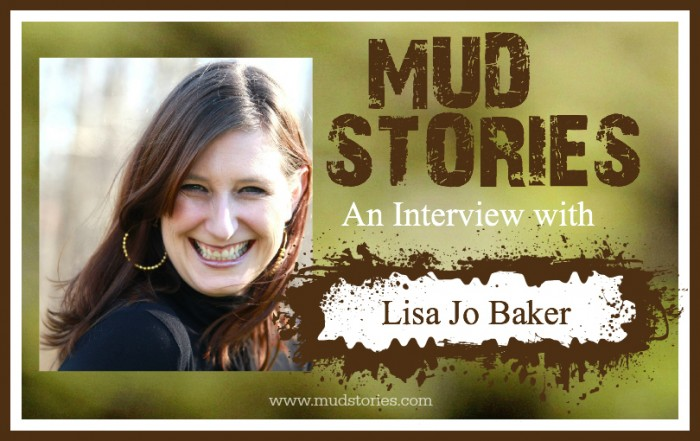 Mud Stories 003: Lisa Jo Baker On Grief and Loss