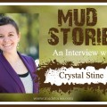 Mud Stories: Crystal Stine Job Loss & Financial Hardship