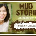 Michele-Lyn Ault Mud Stories