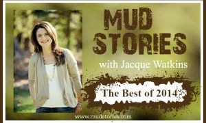 MS 026 The Best of 2014 {Part 2}: The NEW Mud Stories App and A Happy New Year to You!