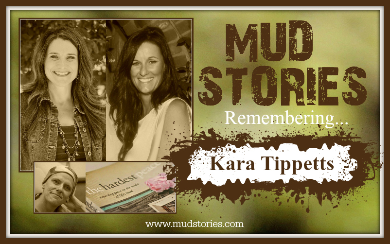 MS 037 Remembering Kara Tippetts: Mundane Faithfulness and Big Love with Kindness and Grace