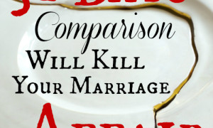 Day 7: Comparison Will Kill Your Marriage