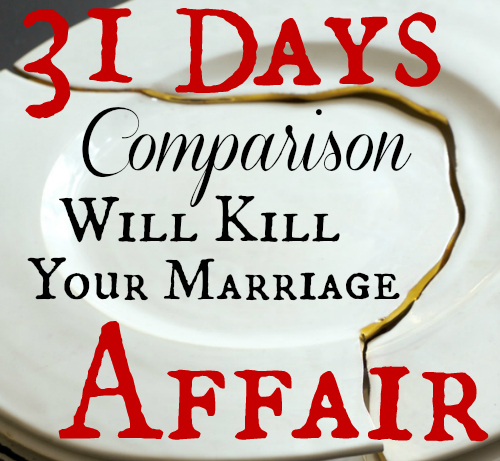 31Days Comparison Will Kill Marriage