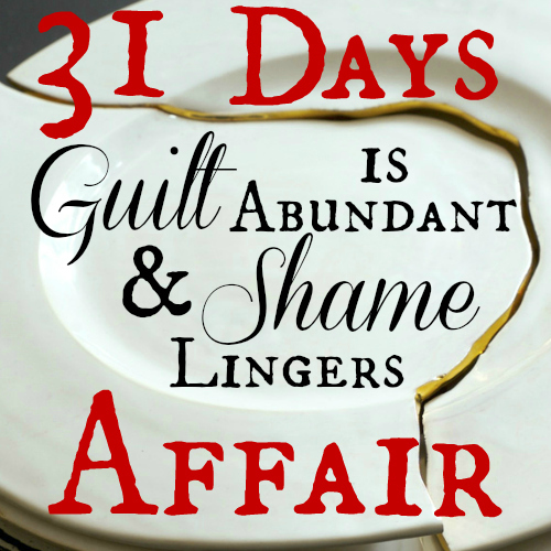 Guilt is Abundant & Shame Lingers