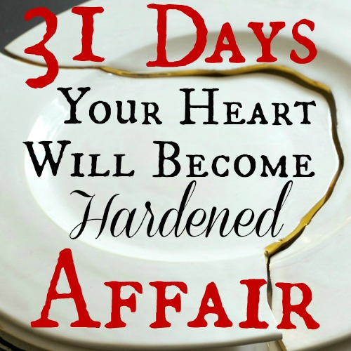 Your Heart Will Become Hardened