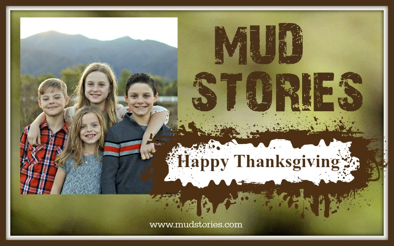MS 069 The Watkins Kids: Facing Mud and Giving Thanks