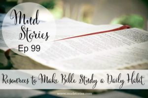 MS 099 Resources to Help Make Bible Study a Daily Habit